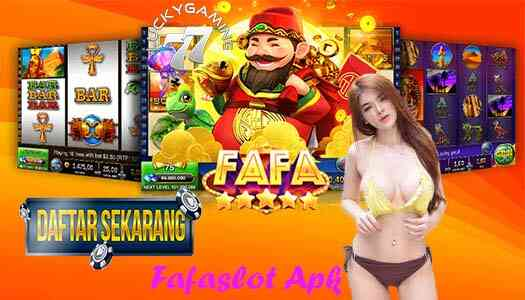 Fafaslot Apk Game Slot Situs Uang Asli Online Bermutu No 1