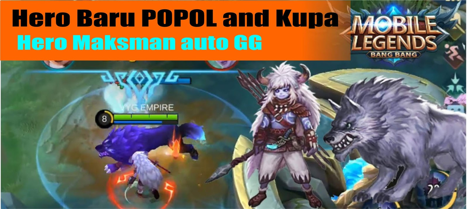 Hero Baru ML Popol And Kupa Androidkom