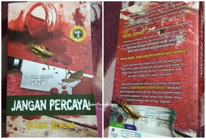 Novel Jangan Percaya by Syaida Ilmuna