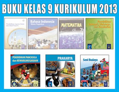Buku Kelas 9 SMP/MTs Kurikulum 2013 Semester 1/2