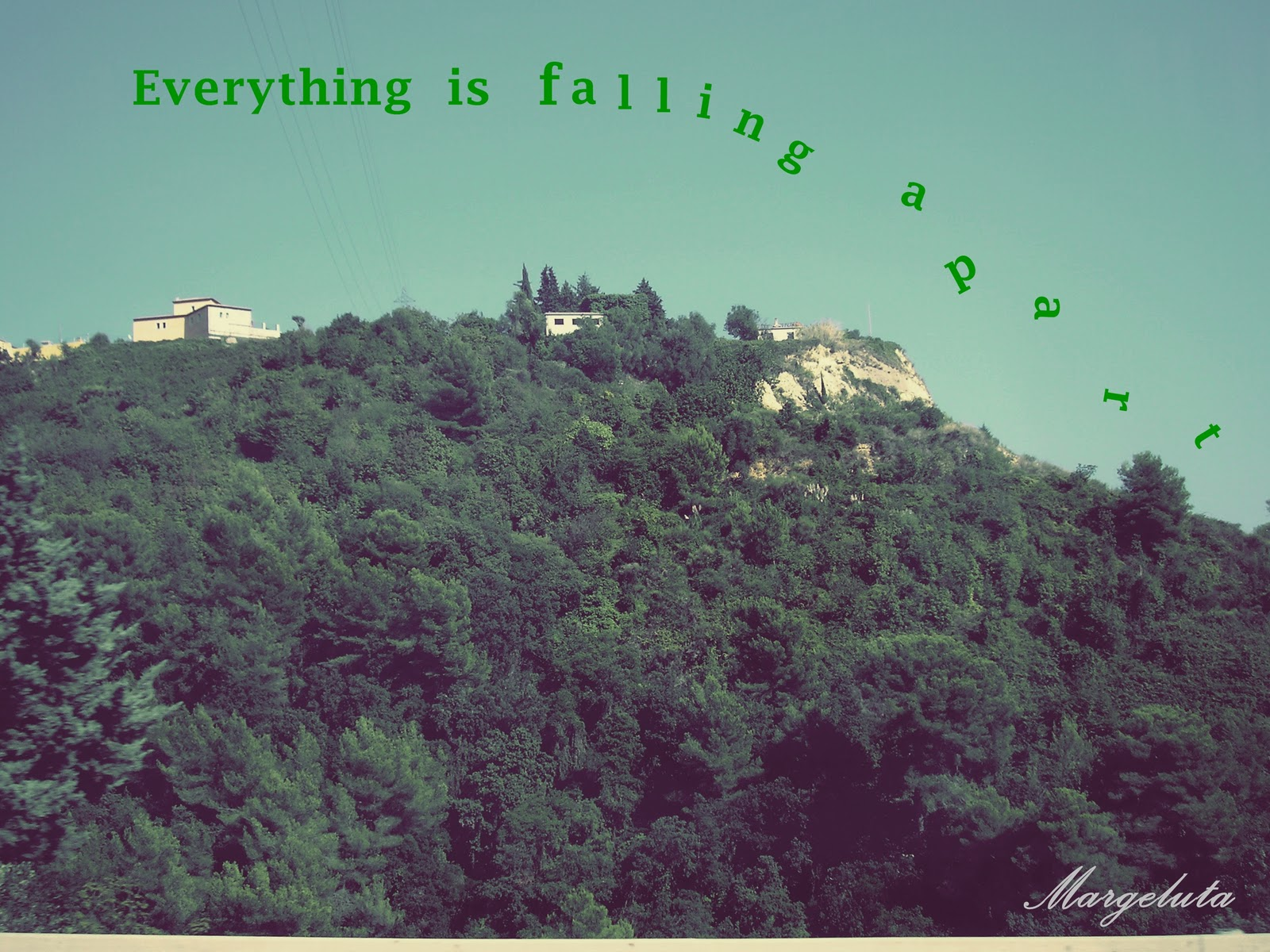Everything is falling apart