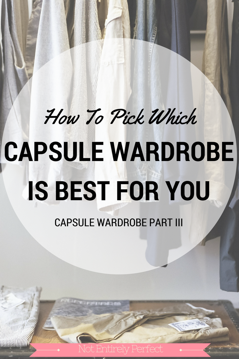 Pick a Capsule Wardrobe That's Right For You