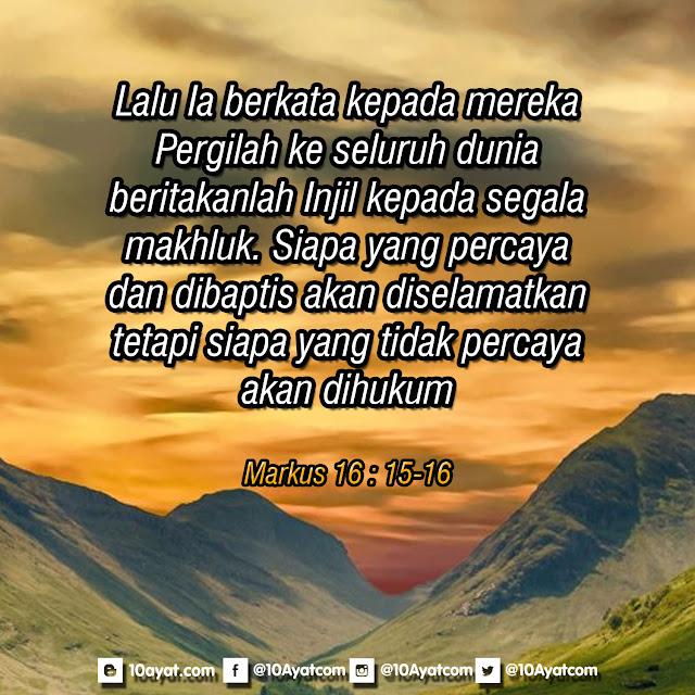 Markus 16 : 15-16