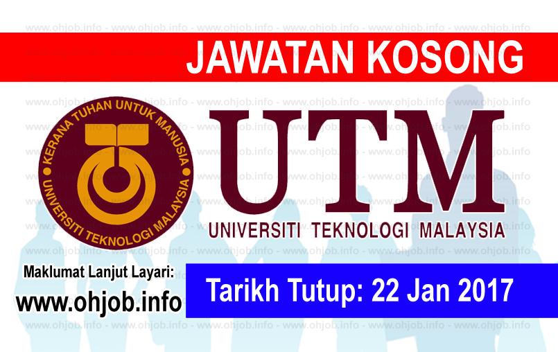 Jawatan Kerja Kosong Universiti Teknologi Malaysia (UTM) logo www.ohjob.info januari 2017