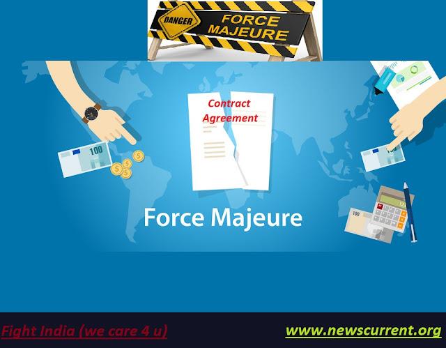 Force Majeure फोर्स मेज्योर क्लॉज़ क्या कहता है ?