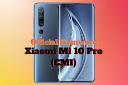 Firmware Xiaomi Mi10 Pro (CMI)