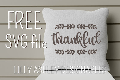 free thankful svg lilly ashley designables
