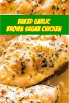 #Baked #Garlic #Brown #Sugar #Chicken