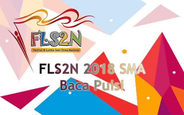 FLS2N SMA 2018 - Baca Puisi