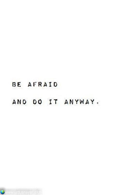 Be Afraid  Adn Do It Anyway..!!  #Inspirationalquotes #motivationalquotes  #quotes
