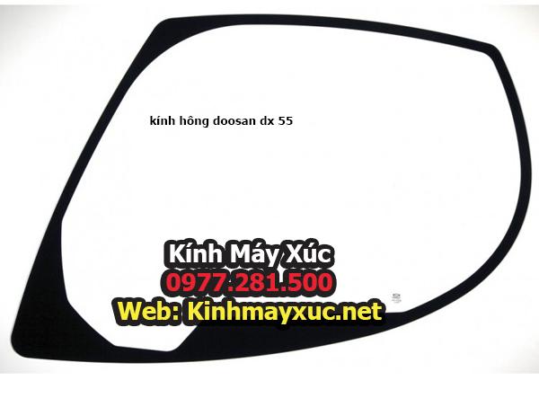 kính hông doosan dx 55