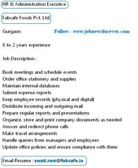 Job Opening for HR and Administration Executive (Fresher / Experience ) apply here.