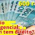 APÓS APROVAÇÃO, SAIBA SE VOCÊ TEM DIREITO AO AUXÍLIO DE R$ 600 MENSAIS