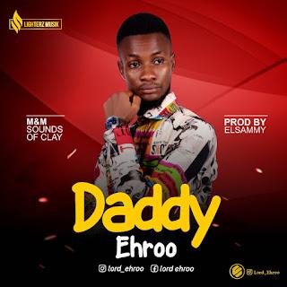 Ehroo - Daddy Audio Mp3