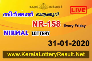 kerala lottery result, kerala lottery kl result, yesterday lottery results, lotteries results, keralalotteries, kerala lottery, keralalotteryresult,  kerala lottery result live, kerala lottery today, kerala lottery result today, kerala lottery results today, today kerala lottery result, Nirmal lottery results, kerala lottery result today Nirmal, Nirmal lottery result, kerala lottery result Nirmal today, kerala lottery Nirmal today result, Nirmal kerala lottery result, live Nirmal lottery NR-158, kerala lottery result 31.01.2020 Nirmal NR 158 31 January 2020 result, 31 01 2020, kerala lottery result 31-01-2020, Nirmal lottery NR 158 results 31-01-2020, 31/01/2020 kerala lottery today result Nirmal, 31/01/2020 Nirmal lottery NR-158, Nirmal 31.01.2020, 31.01.2020 lottery results, kerala lottery result January 31 2020, kerala lottery results 31th January 2020, 31.01.2020 week NR-158 lottery result, 31.01.2020 Nirmal NR-158 Lottery Result, 31-01-2020 kerala lottery results, 31-01-2020 kerala state lottery result, 31-01-2020 NR-158, Kerala Nirmal Lottery Result 31/01/2020,   KeralaLotteryResult.net