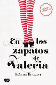 Libros Que Hay Que Leer En Los Zapatos De Valeria Elisabeth Benavent