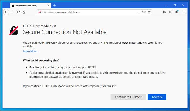 مع تمكين وضع HTTPS-Only في Firefox ، سترى رسالة الخطأ هذه إذا قمت بزيارة موقع ويب غير HTTPS.