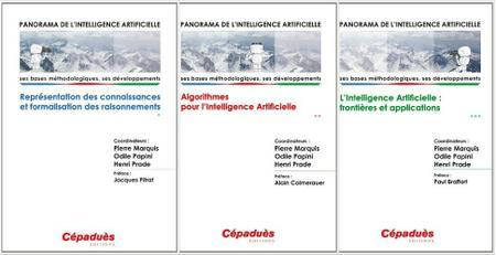 Pierre Marquis, Odile Papini, Henri Prade Panorama de l'intelligence artificielle Vol. 1 à 3