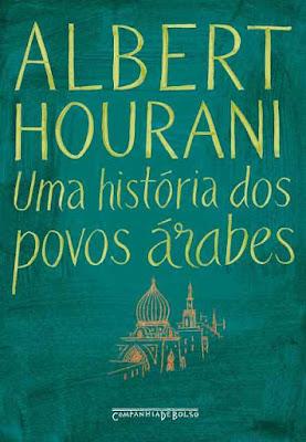 Livro de Albert Hourani: Uma história dos povos árabes