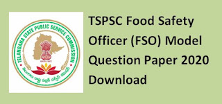 TSPSC Food Safety Officer (FSO) Model Question Paper 2020 / Previous Papers