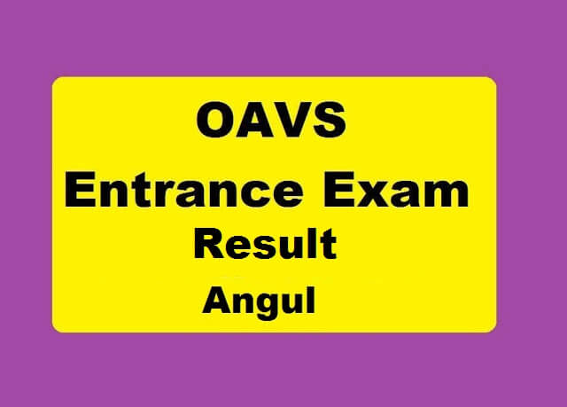 OAVS Entrance Result 2020 for Angul
