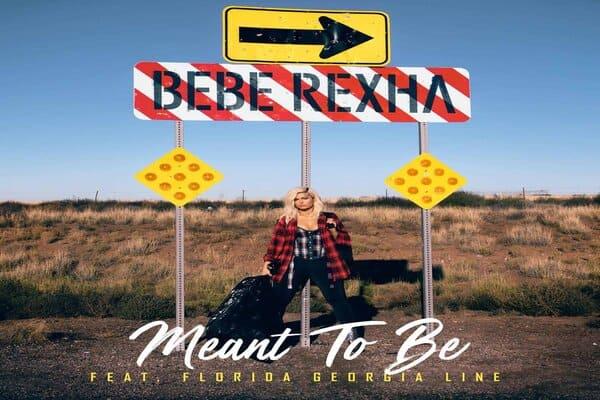 Lirik Lagu Bebe Rexha feat. Florida Georgia Line Meant To Be dan Terjemahan