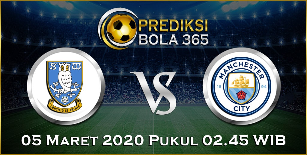 Prediksi Skor Bola Sheffield Wednesday vs Manchester City 05 Maret 2020