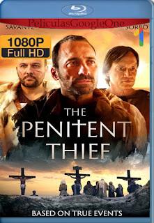 Al Lado de Cristo (The Penitent Thief) (2020) [1080p Web-DL] [Latino-Inglés] [LaPipiotaHD]