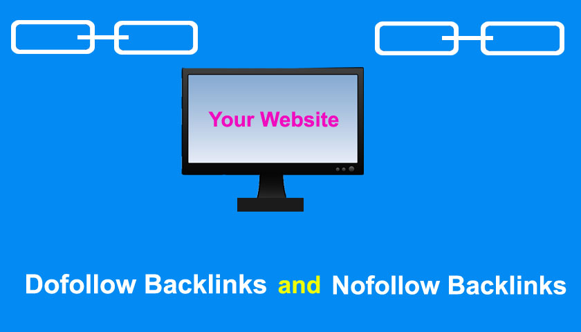 what is dofollow and nofollow backlinks