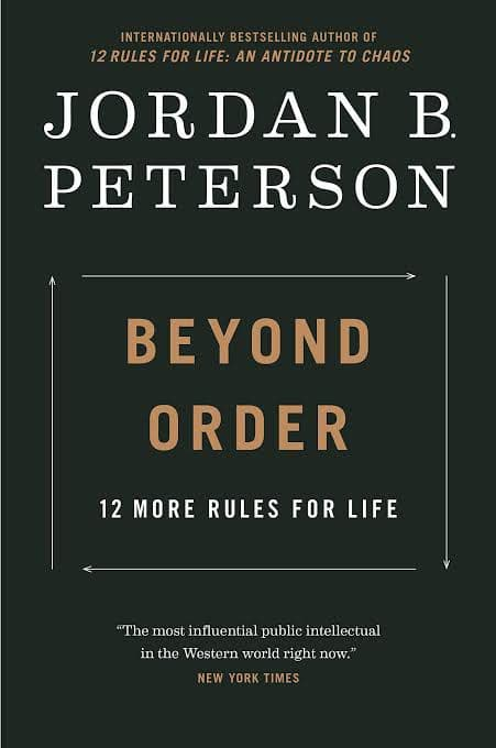 Beyond Order:12 more rules for life