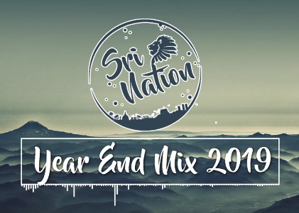 Sri Nation | Year End Mix 2019
