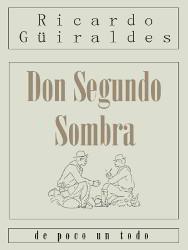 Portada del libro don segundo sombra para descargar en pdf gratis