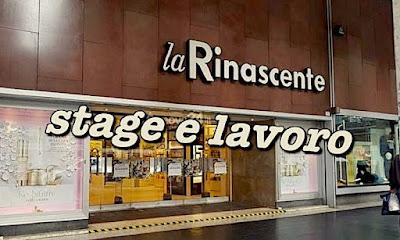 adesso lavoro.blogspot.com - La Rinascente offerte lavoro e stage