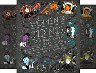 Rachel Ignotofsky's Book: Fifty Trailblazing Women Scientists Who Impacted the World