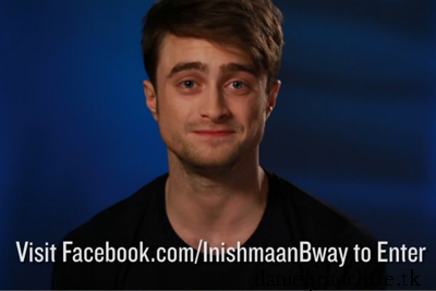 Daniel Radcliffe and cast invite you to enter the Cripple of Inishmaan on Broadway sweepstakes