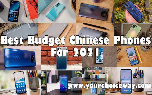 Best Budget Chinese Phones For 2021 - Your Choice Way