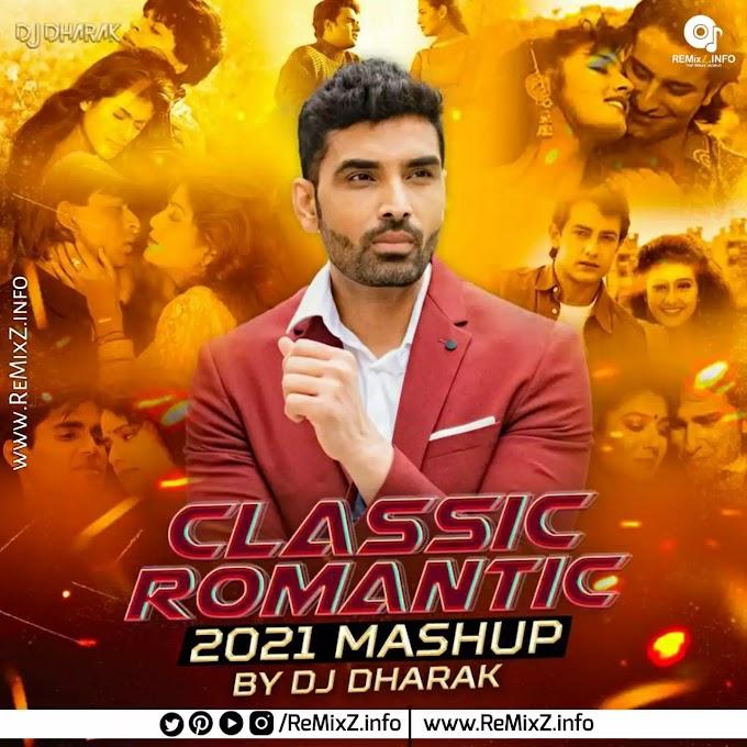 Classic Romantic Mashup 2 (2021) - DJ Dharak
