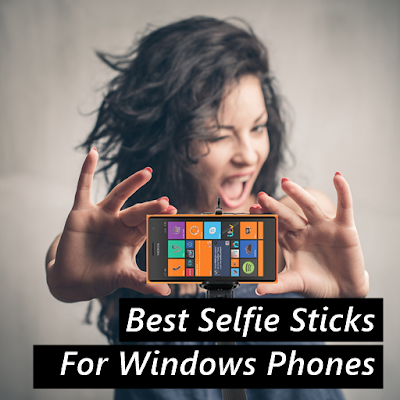 best seflie stick windows