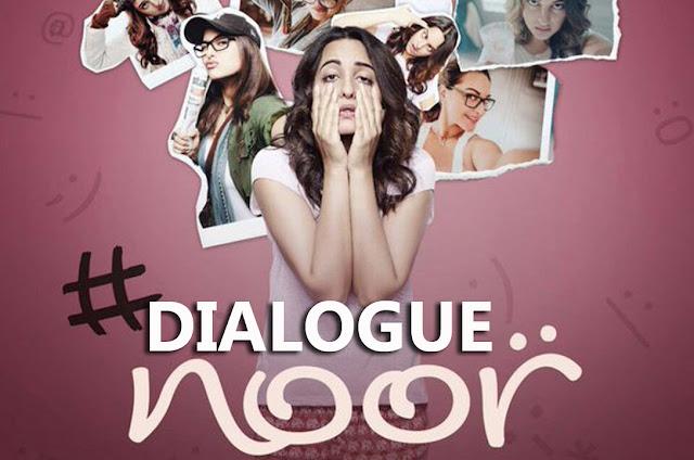 Noor 2017 Movie Dialogue | Sonakshi Sinha