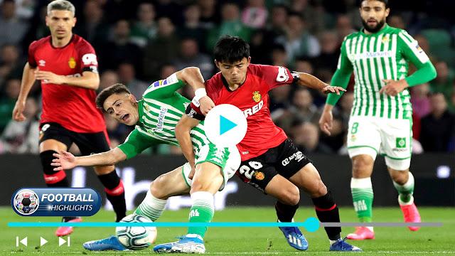 Real Betis vs Mallorca – Highlights