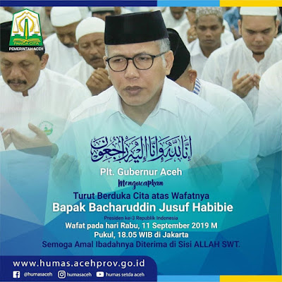 Aceh Berduka Atas Meninggalnya Presiden Ketiga BJ Habibie