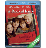 EL LIBRO DE HENRY (2017) FULL 1080P HD MKV ESPAÑOL LATINO