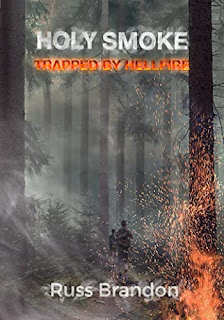 Holy Smoke: Trapped by Hellfire - an action packed adventure book promotion by Russ Brandon
