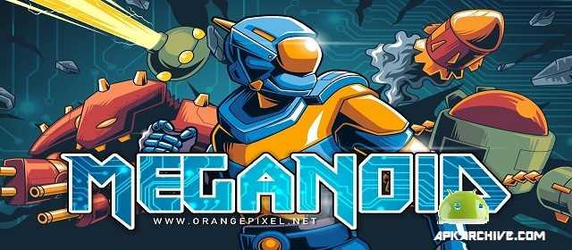 Meganoid Apk android Aksiyon Savaş Oyunu indir