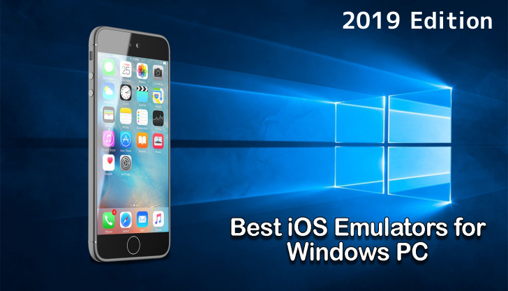 10 Best iOS Emulator to Run iOS Apps on Mac and Windows PC in 2019
