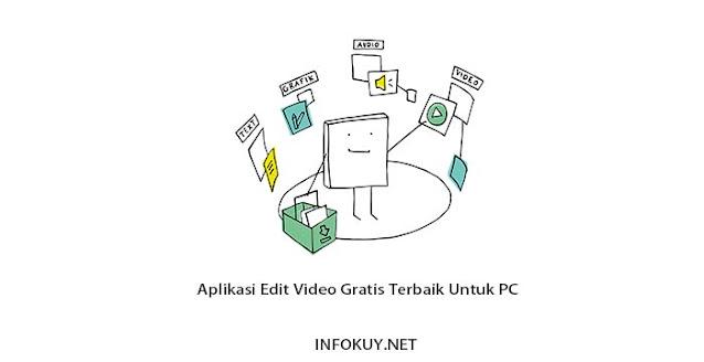 Aplikasi Edit Video Gratis Terbaik Untuk PC