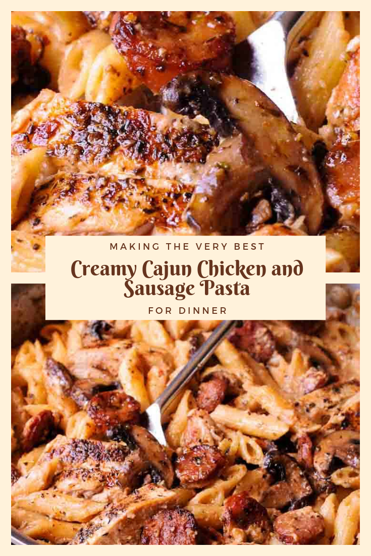 Easy Recipe Creamy Cajun Chicken and Sausage Pasta For Dinner Party