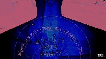 Bullets with Names Lyrics - Machine Gun Kelly Ft. Young Thug