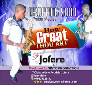 Gospel Music : Jofere – How Great Thou Art