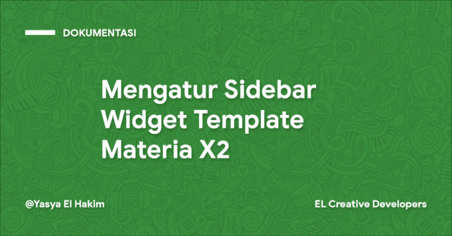 Cara Mengatur Sidebar Widget Template Materia X2